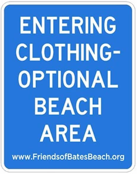 "New sign by Friends of Bates Beach: ""Entering Clothing-Optional Beach Area"""