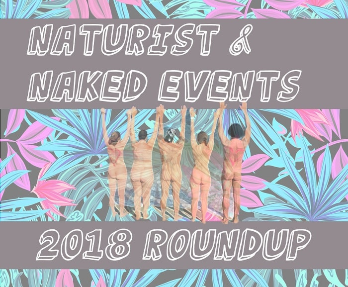 Naturist and Naked Events 2018